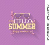 hello summer  travel badge and... | Shutterstock .eps vector #196035980