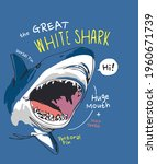 Great White Shark Slogan With...
