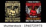 proud retired firefighter just... | Shutterstock .eps vector #1960725973