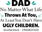 dad you don't have ugly... | Shutterstock .eps vector #1960824103