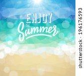 enjoy the summer. poster on... | Shutterstock . vector #196176593