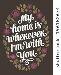 my home romantic vintage... | Shutterstock .eps vector #196182674