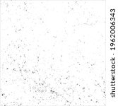 grunge black and white splash... | Shutterstock .eps vector #1962006343