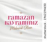 Eid al-Fitr Mubarak Islamic Feast Greetings (Turkish: Ramazan Bayraminiz Mubarek Olsun) Holy month of muslim community Ramazan background with hanging arabic symbol.