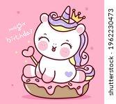 birthday unicorn vector... | Shutterstock .eps vector #1962230473