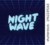 night wave logo  print. retro...   Shutterstock .eps vector #1962239263