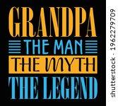 grandpa the man t shirt design   Shutterstock .eps vector #1962279709