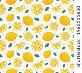 lemon slices seamless pattern... | Shutterstock .eps vector #1962515650