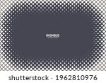 halftone rhombus pattern frame... | Shutterstock .eps vector #1962810976