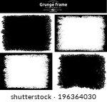 grunge frame set. vector... | Shutterstock .eps vector #196364030