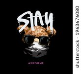 stay awesome spray painted... | Shutterstock .eps vector #1963676080