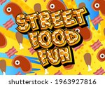 Street Food Fun   Comic Book...