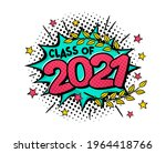 class of 2021. comic explosion...   Shutterstock .eps vector #1964418766