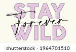 woman inspirational stay wild...   Shutterstock .eps vector #1964701510