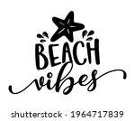 beach vibes   funny... | Shutterstock .eps vector #1964717839