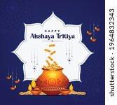 banner design of happy akshaya... | Shutterstock .eps vector #1964832343