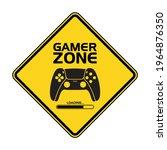 humorous funny road sign gamer... | Shutterstock .eps vector #1964876350