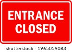 entrance closed sign. white on... | Shutterstock .eps vector #1965059083