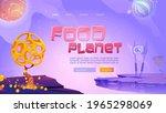 food planet cartoon landing...