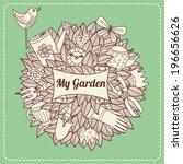 vector illustration. my garden | Shutterstock .eps vector #196656626