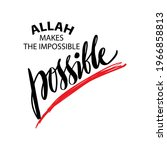 allah makes the impossible... | Shutterstock .eps vector #1966858813