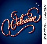 welcome hand lettering   ... | Shutterstock .eps vector #196695029