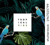 dark tropical design with... | Shutterstock .eps vector #1967025799