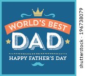 World\'s Greatest Dad   Happy...