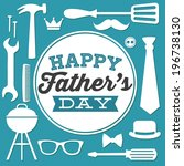 happy father's day   dad tools... | Shutterstock .eps vector #196738130