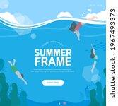 cool summer welcoming frame... | Shutterstock .eps vector #1967493373