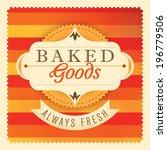 baked goods label design.... | Shutterstock .eps vector #196779506