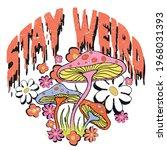 stay weird slogan print with... | Shutterstock .eps vector #1968031393