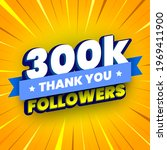 300000 followers banner with...   Shutterstock .eps vector #1969411900