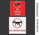No Drone Zone Caution Sign