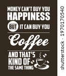 coffee lover quote design for t ...   Shutterstock .eps vector #1970170540