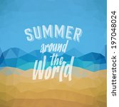 summer around the world. poster ... | Shutterstock .eps vector #197048024