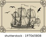 old sailing warship in frame of ... | Shutterstock .eps vector #197065808