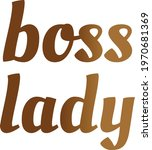 lady boss vector typography... | Shutterstock .eps vector #1970681369