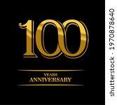100 years anniversary gold logo   Shutterstock .eps vector #1970878640