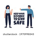 keep your distance to stay safe ... | Shutterstock .eps vector #1970998343