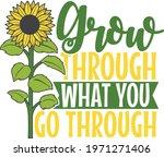 Grow Through What You Go...