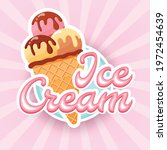 tasty colorful ice cream label.... | Shutterstock .eps vector #1972454639