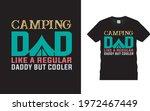 camping dad t shirt design ... | Shutterstock .eps vector #1972467449