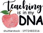 teaching is in my dna svg... | Shutterstock .eps vector #1972483316