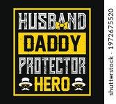 husband daddy protector hero  ... | Shutterstock .eps vector #1972675520