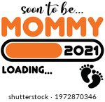 soon to be mommy in 2021  | Shutterstock .eps vector #1972870346