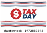 national tax day in the united... | Shutterstock .eps vector #1972883843