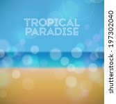 tropical paradise. summer... | Shutterstock .eps vector #197302040