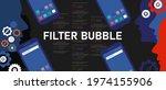 filter bubble smartphone... | Shutterstock .eps vector #1974155906