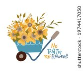 no rain no flowers   print with ... | Shutterstock .eps vector #1974417050